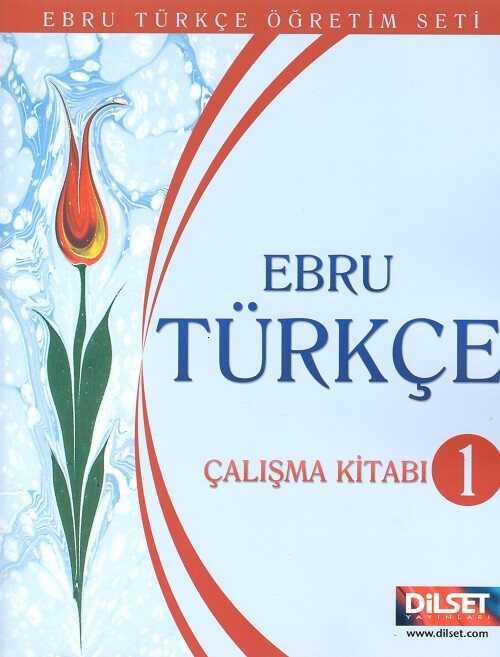 Dilset Ebru Türkçe Eğitim - Ebru Türkçe 1 Çalışma Kitabı