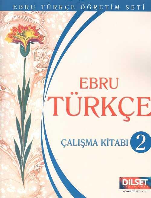 Dilset Ebru Türkçe Eğitim - Ebru Türkçe 2 Çalışma Kitabı