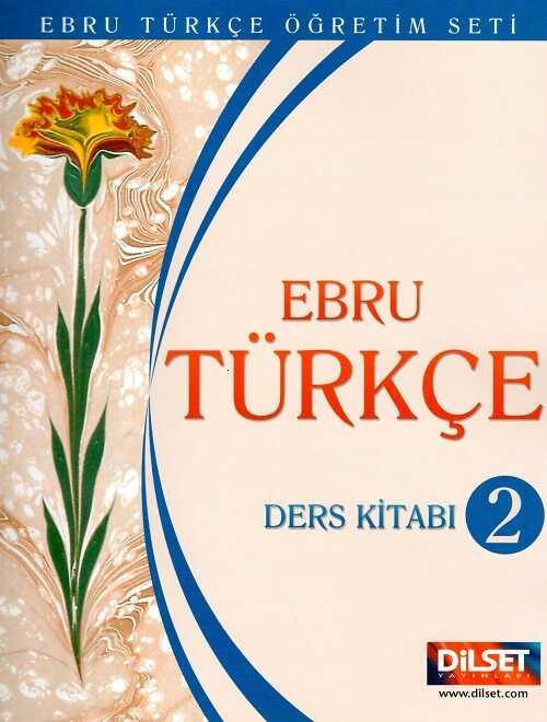 Dilset Ebru Türkçe Eğitim - Ebru Türkçe 2 Ders Kitabı