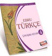 Dilset Ebru Türkçe Eğitim - EBRU TÜRKÇE 4 ÇALIŞMA KİTABI