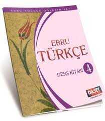 Dilset Ebru Türkçe Eğitim - EBRU TÜRKÇE 4 DERS KİTABI
