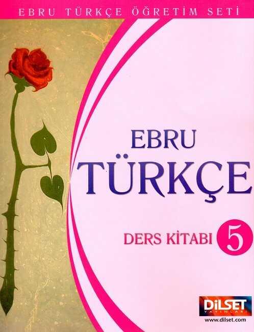 Dilset Ebru Türkçe Eğitim - Ebru Türkçe 5 Ders Kitabı