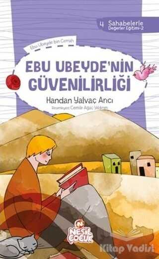 Nesil Çocuk Yayınları - Ebu Ubeyde`nin Güvenilirliği