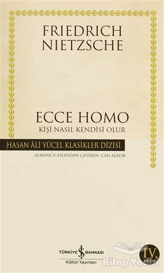 İş Bankası Kültür Yayınları - Ecce Homo
