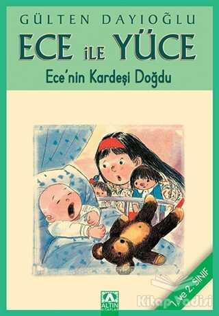 Altın Kitaplar - Çocuk Kitapları - Ece ile Yüce - Ece'nin Kardeşi Doğdu