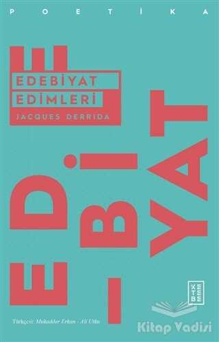 Ketebe Yayınları - Edebiyat Edimleri