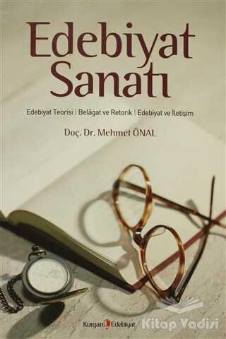 Kurgan Edebiyat - Edebiyat Sanatı
