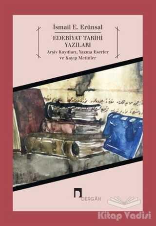Dergah Yayınları - Edebiyat Tarihi Yazıları