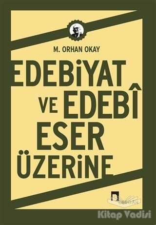 Dergah Yayınları - Edebiyat ve Edebi Eser Üzerine