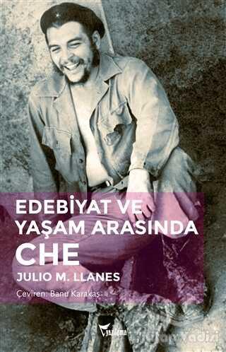 Yazılama Yayınevi - Edebiyat ve Yaşam Arasında Che