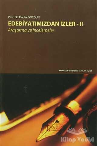 Pamukkale Üniversitesi Yayınları - Edebiyatımızdan İzler 2