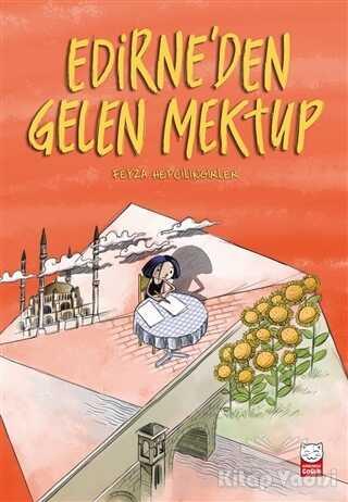 Kırmızı Kedi Çocuk - Edirne'den Gelen Mektup