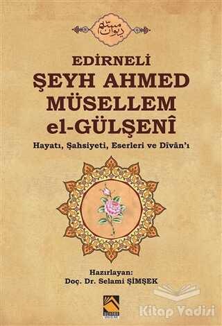 Buhara Yayınları - Edirneli Şeyh Ahmed Müsellem el-Gülşeni