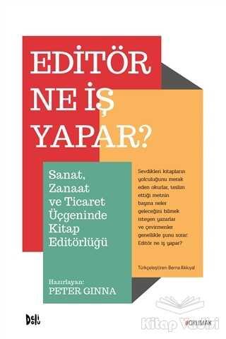 Delidolu - Editör Ne İş Yapar?