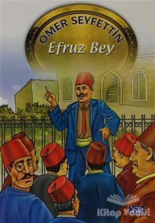 Parıltı Yayınları - Efruz Bey