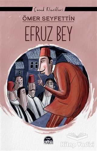 Martı Çocuk Yayınları - Efruz Bey