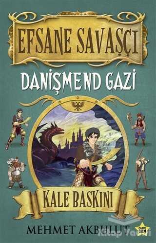 Carpe Diem Kitapları - Efsane Savaşçı - Danişmend Gazi