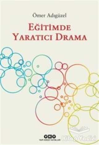 Yapı Kredi Yayınları - Eğitimde Yaratıcı Drama