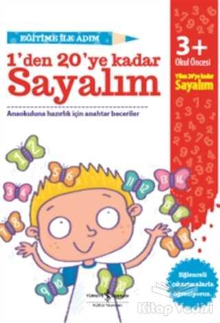 İş Bankası Kültür Yayınları - Eğitime İlk Adım - 1'den 20'ye Kadar Sayalım