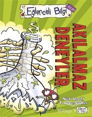 Timaş Yayınları - Eğlenceli Bilgi Bilim 17 - Akılalmaz Deneyler