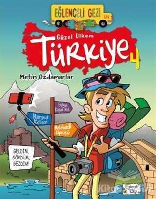 Eğlenceli Bilgi Yayınları - Eğlenceli Gezi - Güzel Ülkem Türkiye 4
