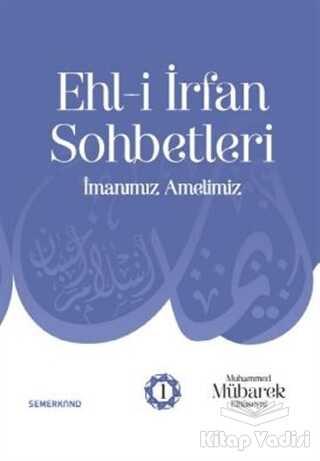 Semerkand Yayınları - Ehl-i İrfan Sohbetleri