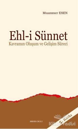 Ankara Okulu Yayınları - Ehl-i Sünnet