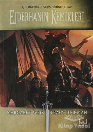 İthaki Yayınları - Ejderhanın Kemikleri