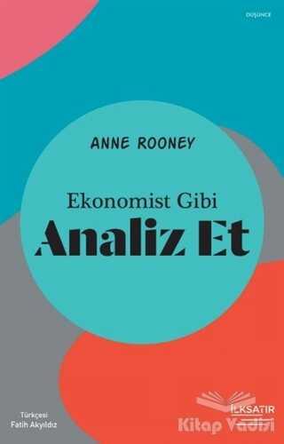 İlksatır Yayınevi - Ekonomist Gibi Analiz Et