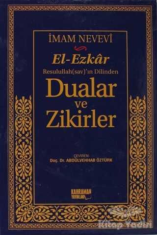 Kahraman Yayınları - El-Ezkar Rasulullah(sav)'ın Dilinden Dualar ve Zikirler