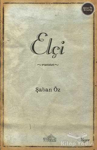 Endülüs Yayınları - Elçi