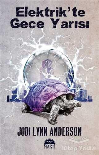 Martı Yayınları - Elektrik'te Gece Yarısı