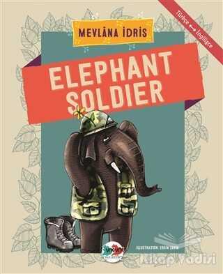 Vak Vak Yayınları - Elephant Soldier