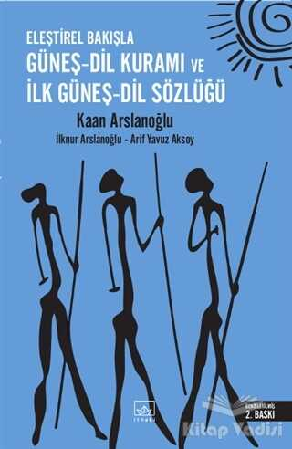 İthaki Yayınları - Eleştirel Bakışla Güneş - Dil Kuramı ve İlk Güneş - Dil Sözlüğü