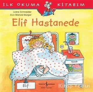 İş Bankası Kültür Yayınları - Elif Hastanede