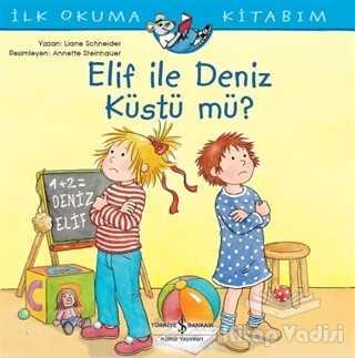 İş Bankası Kültür Yayınları - Elif ile Deniz Küstü mü?