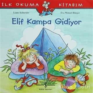İş Bankası Kültür Yayınları - Elif Kampa Gidiyor