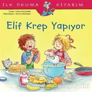 İş Bankası Kültür Yayınları - Elif Krep Yapıyor