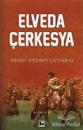 Çınaraltı Yayınları - Elveda Çerkesya