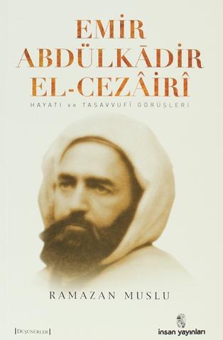 İnsan Yayınları - Emir Abdülkadir El-Cezairi