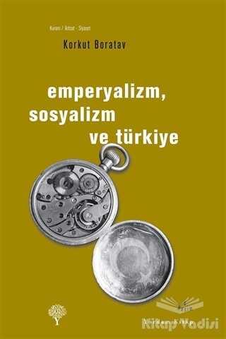 Yordam Kitap - Emperyalizm, Sosyalizm ve Türkiye
