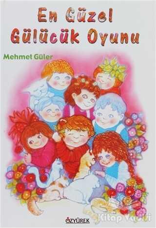 Özyürek Yayınları - En Güzel Gülücük Oyunu