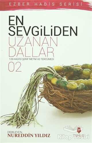 Tahlil Yayınları - En Sevgiliden Uzanan Dallar 2