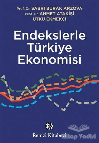 Remzi Kitabevi - Endekslerle Türkiye Ekonomisi