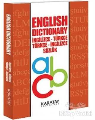 Karatay Yayınları - English Dictionary İngilizce - Türkçe Türkçe - İngilizce