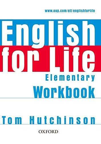 Oxford University Press - English for Life Elementary Workbook