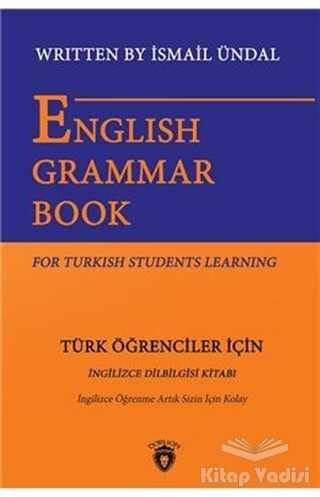 Dorlion Yayınevi - English Grammar Book For Turkish Students Learning - Türk Öğrenciler İçin İngilizce Dil Bilgisi Kitabı