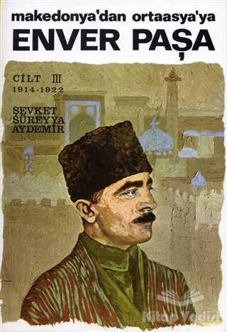 Remzi Kitabevi - Enver Paşa Cilt 3