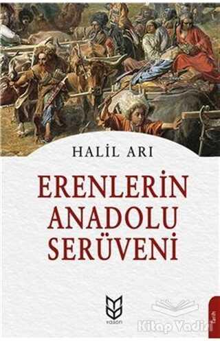 Yason Yayıncılık - Erenlerin Anadolu Serüveni
