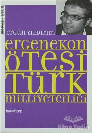 Hayykitap - Ergenekon Ötesi Türk Milliyetçiliği